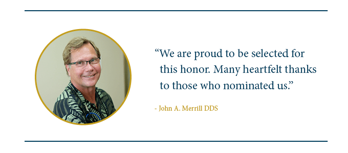 Quote from Dr. Merrill thanking those who nominated him for the Top 10 Dental Professional for Patient Satisfaction Award