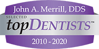 Voted Top Dentist from 2010-2019 by our peers!